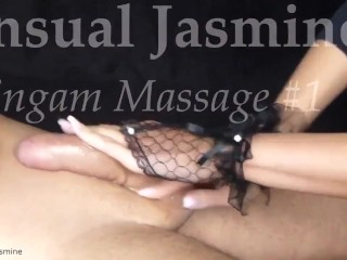 Tantric Lingam rubdown #1 - voluptuous Jasmine - hand job - softcore - fledgling