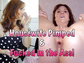 Housewife Pimped & banged in the caboose!